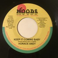 HORACE ANDY / KEEP IT COMING BABY