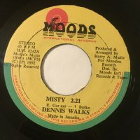 DENNIS WALKS / MISTY