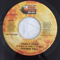 FRANKIE PAUL / PASS IT OVER