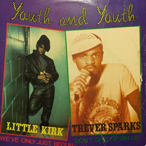 LITTLE KIRK & TREVER SPARKS / YOUTH AND YOUTH