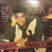 LITTLE KIRK / CAN IT BE ME
