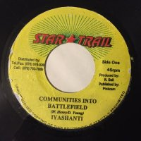 IYASHANTI / COMMUNITIES INTO BATTLEFIELD