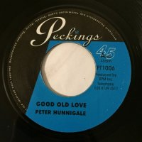 PETER HUNNIGALE / GOOD OLD LOVE - RAS CHARMER / LOVE IS STRONGER