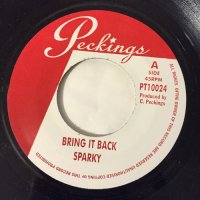 SPARKY / BRING IT BACK - TIPPA IRIE / WINE UP YOUR BODY