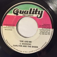 CARLTON & THE SHOES / YOU AND ME