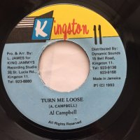 AL CAMPBELL / TURN ME LOOSE