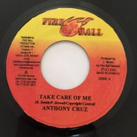 ANTHONY CRUZ / TAKE CARE OF ME - JAH MALI / CONQUER