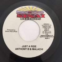 ANTHONY B & MALACHI / JUST A RIDE - SHANTY B / OHH BOY