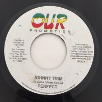 PERFECT / JOHNNY TRIM
