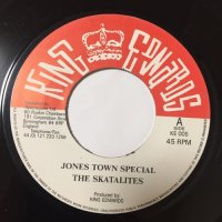 SKATALITES / JONES TOWN SPECIAL - ERIC MONTY MORRIS / UNGODLY PEOPLE