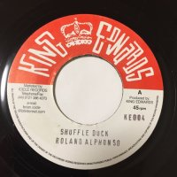 ROLAND ALPHONSO / SHUFFLE DUCK - HIGGS & WILSON / LOVE NOT FOR ME