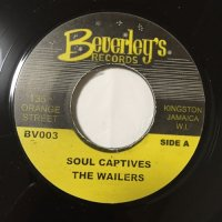 BOB MARLEY AND THE WAILERS / SOUL CAPTIVES