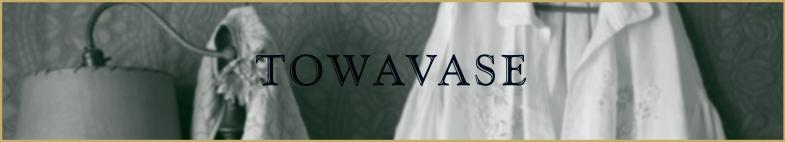 TOWAVASE