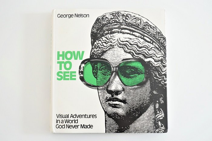 HOW TO SEEGeorge Nelson