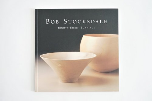 Eighty-Eight Turnings<br>Bob Stocksdale