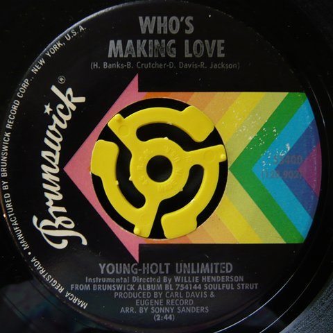 Young Holt Unlimited Whos Making Love 7 Inch Vinyl Cycle Records