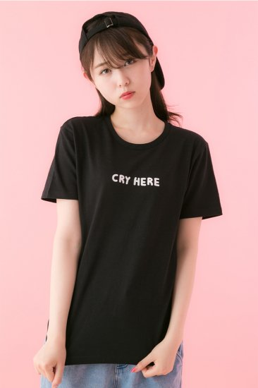 CRY HERE Tシャツ / you can cry here