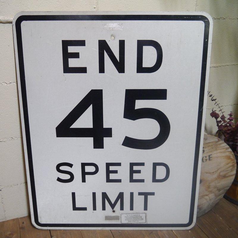 アメリカビンテージ看板 サイン 標識 end 45 speed limit