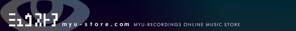 myu-store オンライン同人音楽ストア[CD通販]