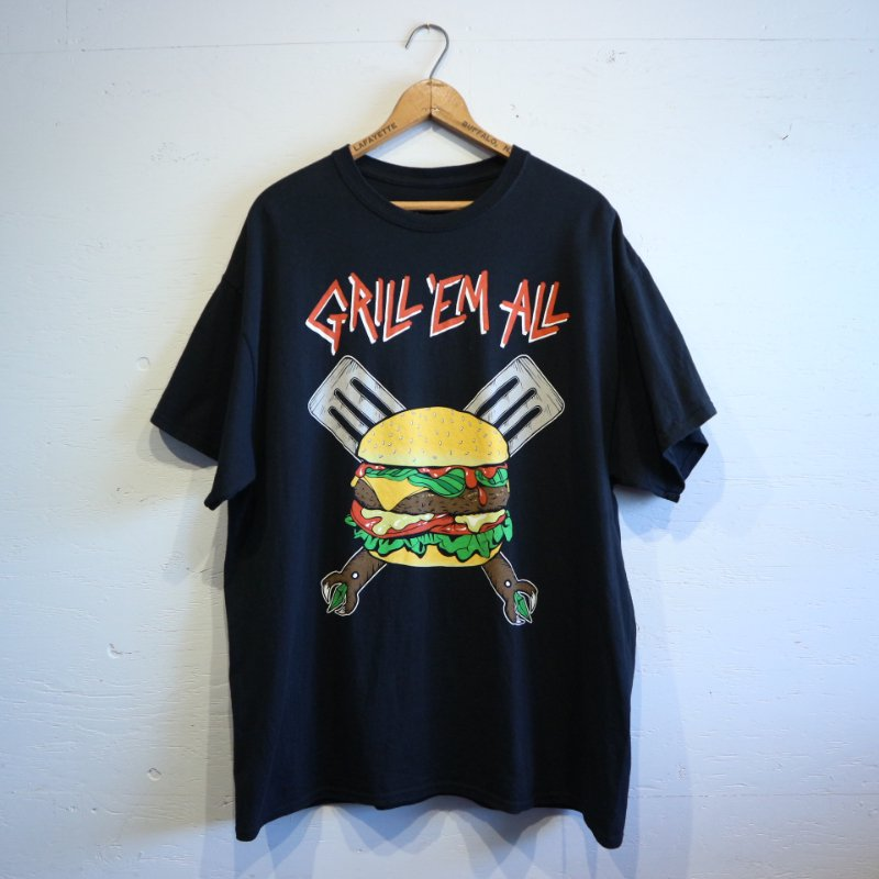「GRILL EM ALL」 from California T-shirt