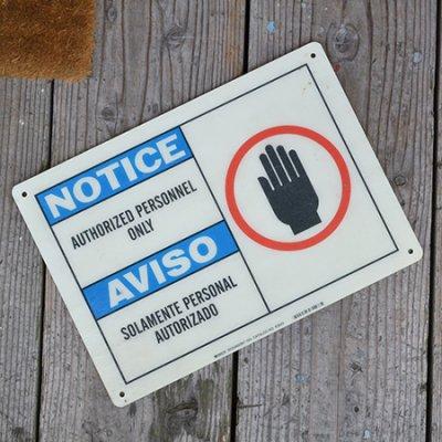 NOTICE PLASTIC SIGN