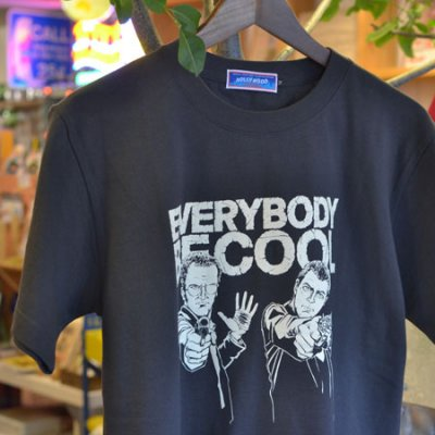 EVERYBODY BE COOL T-shirt