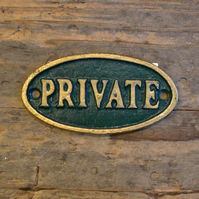 Iron Oval Green Sign PRIVATE