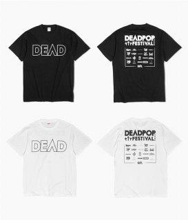 ◆受付終了◇【 予約商品 】[DPF2021]DEAD ロゴTシャツ 2021【商品入荷次第順次発送、DPF前までにお届け予定】