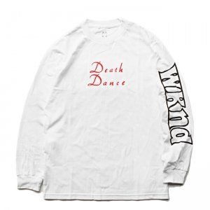 <img class='new_mark_img1' src='//img.shop-pro.jp/img/new/icons5.gif' style='border:none;display:inline;margin:0px;padding:0px;width:auto;' />WKND DEATH DANCE L/S TEE / WHITE (ウィークエンド ロングスリーブTシャツ/長袖Tシャツ)