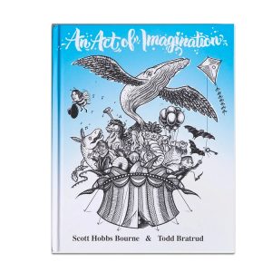 <img class='new_mark_img1' src='https://img.shop-pro.jp/img/new/icons5.gif' style='border:none;display:inline;margin:0px;padding:0px;width:auto;' />AN ACT OF IMAGINATION BOOK - SCOTT HOBBS BOURNE & TODD BRATRUD (アンアクトオブイマジネーション/本)