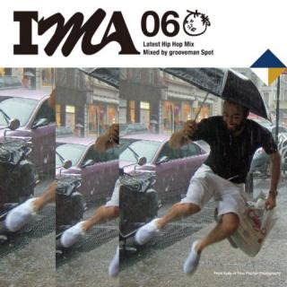 IMA #06 / Mixed by grooveman Spot