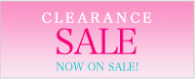 CLEARANCE SALE NOW ON SALE