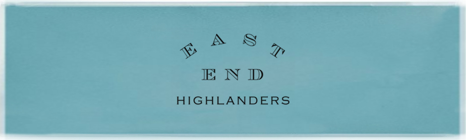 EAST END HIGHLANDERS