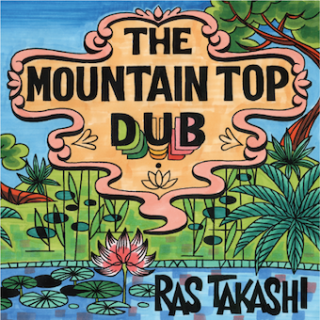 『THE MOUNTAIN TOP DUB』RAS TAKASHI [CD]