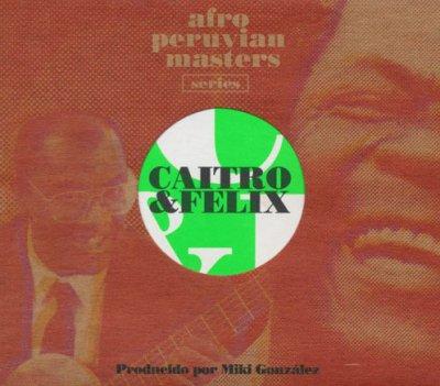『アフロ・ペルビアン・マスターズ』CAITRO &  FELIX [CD]