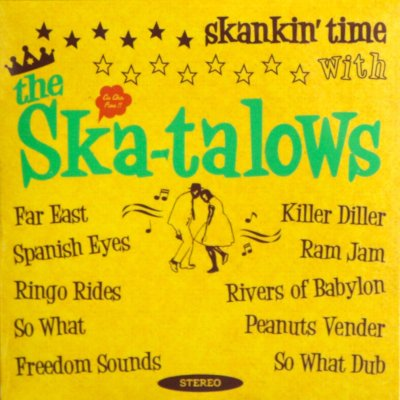 『skankin'time with the Ska-talows』the Ska-talows [CD]