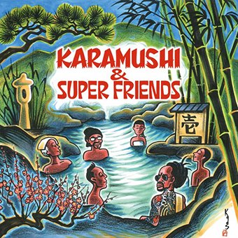 『壱』KARAMUSHI&SuperFriends [CD]|3rd Album