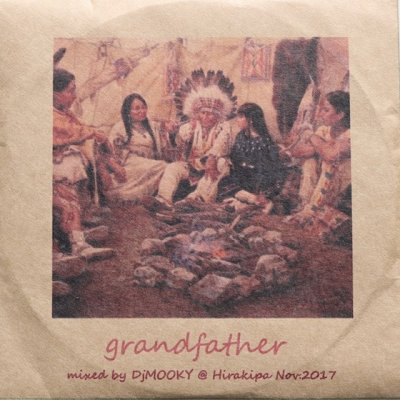 『grandfather』DJ MOOKY [MIX CD]|CD-R