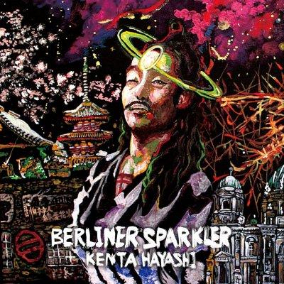『Berliner Sparkler』KENTA HAYASHI [CD]