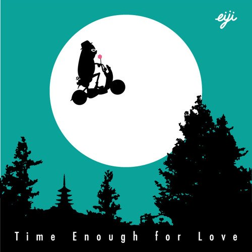 『Time Enough for Love』eiji|2nd album [CD]