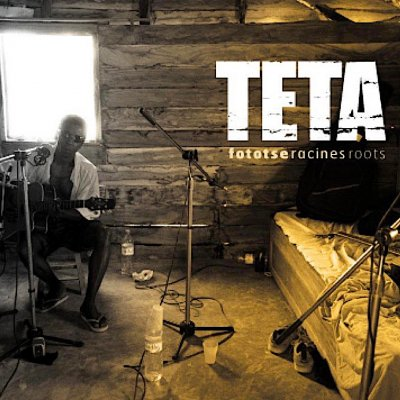 『FOTOTSE -RACINES- ROOTS』TETA [CD]