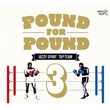 『POUND FOR POUND vol.3』V.A [CD]|(仮)ALBATRUS