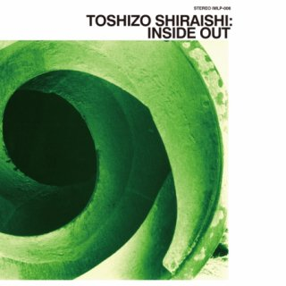 『INSIDE OUT』TOSHIZO SHIRAISHI [CD]