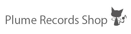 Plume Records Shop プルームレコーズショップ