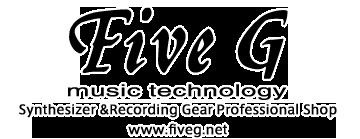 Five G music technology | 東京・原宿のシンセサイザー・プロショップ