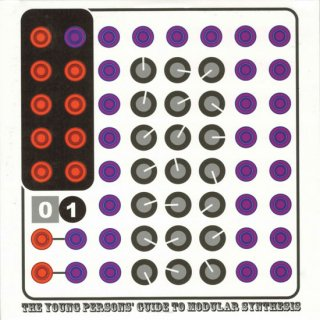 THE YOUNG PERSONS' GUIDE TO MODULAR SYNTHESIS 01 / V.A