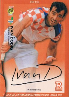 2015 EPOCH IPTL HOBBY Authentic Signatures Ivan Dodig 【55枚限定】 / MINT新宿店042 ハム.A様