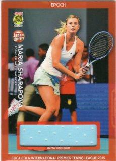 2015 EPOCH IPTL テニスカード Match-Worn Shirt Card Maria Sharapova 【65枚限定】 MINT梅田店 マダム★ロビーナ様