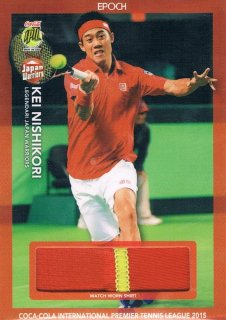 2015 EPOCH IPTL テニスカード Match-Worn Shirt Kei Nishikori 【80枚限定】 ミント渋谷店 マサ様