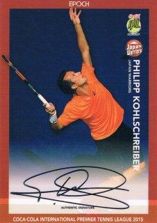2015 EPOCH IPTL テニスカード Signatures Philipp Kohlschreiber 【27枚限定】 ミント渋谷店 マサ様